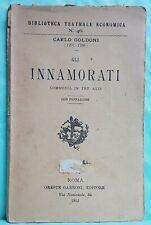 LIBRETTO  TEATRO-GLI INNAMORATI-COMMEDIA-CARLO GOLDONI-ED. GARRONI ROMA-1912