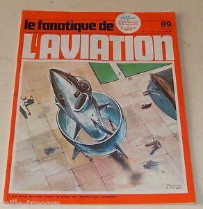 Le FANATIQUE de L'AVIATION  N°89 1977 : ATAR Volant Coléoptère GOTHA LOCKHEED NC