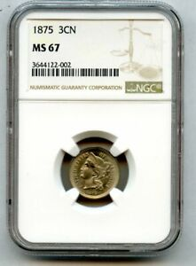 1875 Three Cent Nickel 3cn Gem,NGC MS 67 Tied for Finest Known