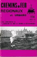 CHEMINS de FER RÉGIONAUX et URBAINS - N° 114 (1972 - 6) (Train)