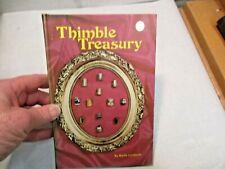 1975 Thimble Treasury by Myrtle Lundquist Illustrated Hardback Book good shape