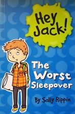 Hey Jack,    The Worst Sleepover,   By Sally Rippin,  GC~P/B    FAST~N~FREE POST