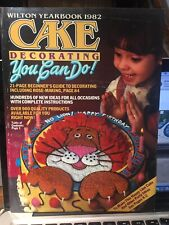 Wilton Cake Decorating Yearbook 1982 You Can Do It Book