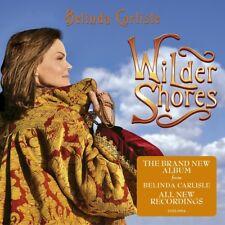 Wilder Shores * by Belinda Carlisle (CD, Sep-2017, Edsel (UK))