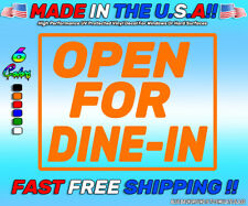 "Open For Dine In Sign Sticker, Vinyl Decal Sticker 6 Colors 10"" x 14"""