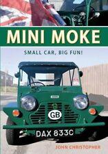 Mini Moke : Small Car, Big Fun-John Christopher