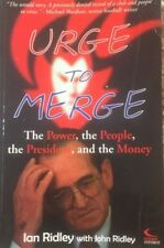 URGE TO MERGE The Power, The People, The President & The Money