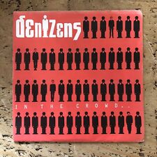 """DENIZENS - IN THE CROWD - 7"""" SINGLE - INCLUDES 16 PAGE BOOKLET"""