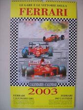 CALENDARIO CALENDAR FERRARI 2003 LE GARE E LE VITTORIE  (p13-1)