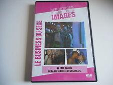 DVD - LE BUSINESS DU SEXE LA FACE CACHEE DE LA VIE SEXUELLE DES FRANCAIS- ZONE 2