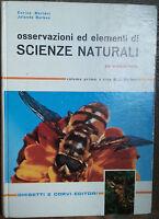 Osservazioni ed elementi di Scienze Naturali Vol.I-AA.VV.-GhisettieCorvi,1963-R