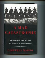 br- A Mad Catastrophe:  Outbreak of World War I /Collapse of the Habsburg HBdj