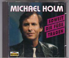 MICHAEL HOLM - SO WEIT DIE FÜSSE TRAGEN - CD KARUSSELL GERMANY ALT