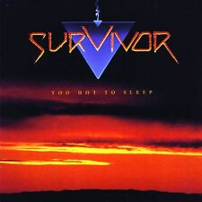 SURVIVOR - TOO HOT TO SLEEP - BRAND NEW SEALED CD - ROCK CANDY 2011