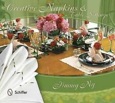 NEW Creative Napkins and Table Settings by Jimmy Ng