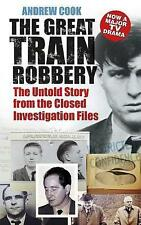 The Great Train Robbery: The Untold Story From The Closed Investigation Files, V