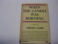 1947 When the candle was burning a Jewish Novel by Yehuda Yaari
