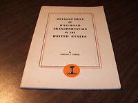 1947 DEVELOPMENT OF RAILROAD TRANSPORTATION ASSOCIATION OF AMERICAN RAILROADS