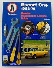 FORD ESCORT mk1 1968-1975 - Owners Maintenance & Repair Guide - Autobooks