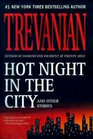 Hot Night in the City by Trevanian