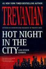 Hot Night in the City by Trevanian. Harcover.
