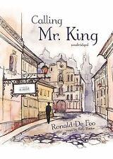 Calling Mr. King by Ronald De Feo (2011, MP3 CD, Unabridged)