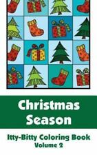 Christmas Season Itty-Bitty Coloring Book (Volume 2) by H. R. Wallace H.R....
