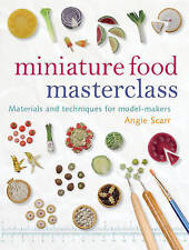 NEW Miniature Food Masterclass: Materials and Techniques for Model-Makers