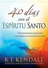 40 das con el Espritu Santo: Una travesa para experimentar su presencia en una m
