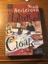 The Tattered Cloak and Other Stories by Berberova, Nina Nikolaevna (ND Classic)