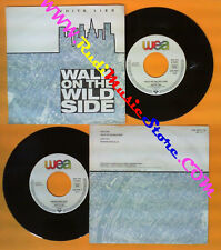 LP 45 7''WHITE LIES Walk on the wild side Peppercorn blue DI FRANCO no cd mc dvd