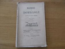 LORRAINE MATHIEU DE DOMBASLE SA VIE ET SES OEUVRES E. BECUS 1874 ROVILLE / BAYON
