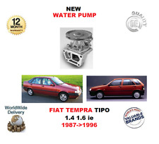 FOR FIAT TEMPRA 1.6 IE TIPO 1.4 1.6 IE 1987->1996 NEW WATER PUMP