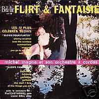 MICHEL MAGNE Flirt et Fantaisie FR Press 33 Tours