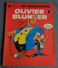 OLIVIER BLUNDER 8 De ongehoorde 1979/2377/66 DARGAUD stripboek strip stripalbum