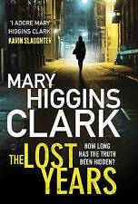 Clark, Mary Higgins, The Lost Years, Very Good Book