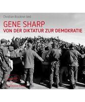 """Gene Sharp """"Von der Diktatur zur Demokratie"""""""