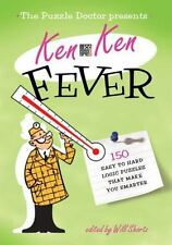 Will Shortz Presents the Puzzle Doctor: KenKen Fever: 150 Easy to Hard Logic Puz