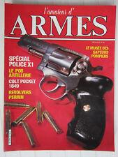 l'amateur d'ARMES N° 42 /Luger P08 long/colt pocket 1849/MANURHIN X1 357/PERRIN