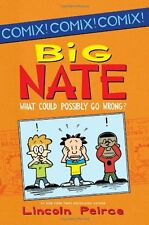 Big Nate: What Could Possibly Go Wrong? (Big Nate Comix) by Lincoln Peirce