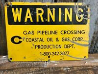 Warning - Gas Pipeline Crossing Coastal Oil and Gas Production Dept Sign