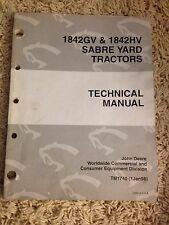 John Deere Technical Manual 1842GV & 1842HV Sabre Yard Tractors
