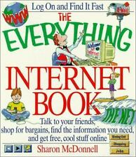 The Internet Book : Talk to Your Friends, Shop for Bargains, Find the... Sharon