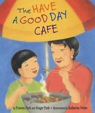 The Have a Good Day Cafe (Paperback or Softback)