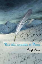 Una Vida Convertida en Poesia by Lugh Crow (2012, Paperback)