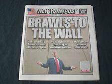 2019 JANUARY 8 NEW YORK POST NEWSPAPER - DONALD TRUMP - BRAWLS TO THE WALL