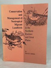 Conservation and Management of Neotropical Migrant Landbirds in Northern Rockies
