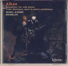 Alcan - Hamelin: Symphony for Solo Piano, Trois Morceaux dans (Hyperion) Like Ne