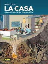 CASA, LA. CRONICA DE UNA CONQUISTA, POR: DANIEL TORRES