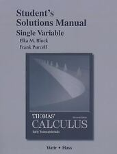Student Solutions Manual, Single Variable, for Thomas' Calculus: Early Transce..